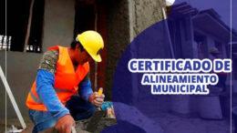 Tramitar certificado de Alineamiento Municipal