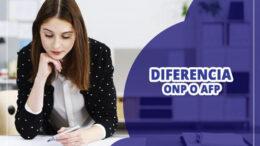 Diferencias entre ONP y AFP
