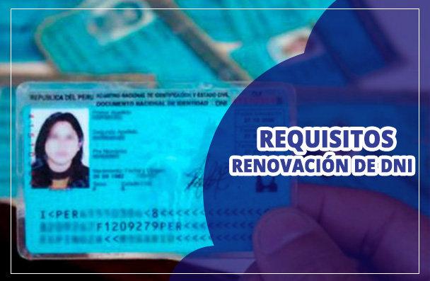 Requisitos para renovar DNI Perú