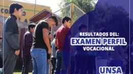 Resultados Examen Perfil Vocacional UNSA